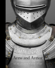 Arms and Armor: Highlights from the Philadelphia Museum of Art Cover Image