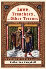 Love, Treachery, and Other Terrors Cover Image