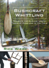 Bushcraft Whittling: Projects for Carving Useful Tools at Camp and in the Field Cover Image