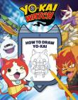 YO-KAI WATCH: How to Draw Yo-kai! Cover Image