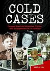 Cold Cases: Famous Unsolved Mysteries, Crimes, and Disappearances in America Cover Image