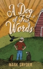 A Dog of Few Words Cover Image