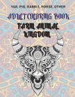 Farm Animal kingdom - Adult Coloring Book - Yak, Pig, Rabbit, Horse, other Cover Image