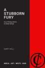 A Stubborn Fury: How Writing Works in Elitist Britain Cover Image