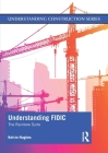 Understanding FIDIC: The Rainbow Suite (Understanding Construction) Cover Image