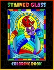 Stained Glass Coloring Book: Animal Designs - Stress Relieving Designs for Adults Relaxation Cover Image