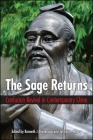 The Sage Returns: Confucian Revival in Contemporary China Cover Image