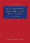 United Nations Convention on the Law of the Sea: A Commentary Cover Image