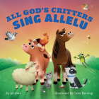 All God's Critters Sing Allelu Cover Image