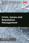Crisis, Issues and Reputation Management: A Handbook for PR and Communications Professionals (PR in Practice) Cover Image