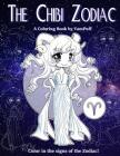 The Chibi Zodiac: A Kawaii Coloring Book by YamPuff featuring the Astrological Star Signs as Chibis Cover Image