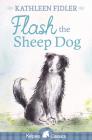 Flash the Sheep Dog (Kelpies) Cover Image