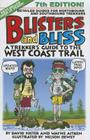 Blisters and Bliss: A Trekker's Guide to the West Coast Trail, Seventh Edition Cover Image