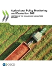 Agricultural Policy Monitoring and Evaluation 2021 Addressing the Challenges Facing Food Systems Cover Image