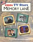 1950s TV Stars Memory Lane: Large print (US Edition) picture book for dementia patients Cover Image