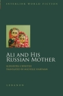 Ali and His Russian Mother (Interlink World Fiction) Cover Image