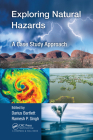 Exploring Natural Hazards: A Case Study Approach Cover Image