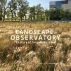 Landscape Observatory: Regionalism in the Work of Terry Harkness Cover Image