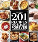 Taste of Home 201 Recipes You'll Make Forever: Classic Recipes for Today's Home Cooks Cover Image