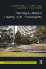 Planning Australia's Healthy Built Environments Cover Image