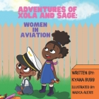 Adventures of Xola and Sage: Women in Aviation Cover Image
