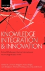 Knowledge Integration and Innovation: Critical Challenges Facing International Technology-Based Firms Cover Image