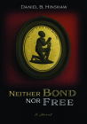 Neither Bond Nor Free Cover Image