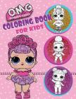 O.M.G. Glamour Squad! Coloring Book for Kids: 150 High Quality Images Cover Image