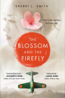 The Blossom and the Firefly Cover Image