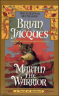 Martin the Warrior (Redwall #6) Cover Image