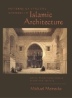 Patterns of Stylistic Changes in Islamic Architecture: Local Traditions Versus Migrating Artists Cover Image