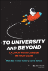 To University and Beyond: Launch Your Career in High Gear Cover Image