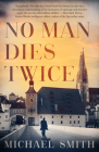 No Man Dies Twice Cover Image