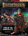 Pathfinder Adventure Path: Fires of the Haunted City (Age of Ashes 4 of 6) [P2] Cover Image