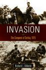 Invasion: The Conquest of Serbia, 1915 Cover Image