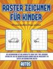Wie man niedliche Dinge zeichnet (Raster zeichnen für Kinder - Autos): Dieses Buch bringt Kindern bei, wie man Comic-Tiere mit Hilfe von Rastern zeich Cover Image