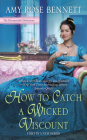 How to Catch a Wicked Viscount (The Disreputable Debutantes #1) Cover Image