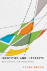 Identities and Interests: Race, Ethnicity, and Affinity Voting Cover Image