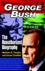 George Bush: The Unauthorized Biography Cover Image