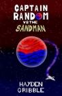 Captain Random vs the Sandman Cover Image