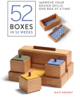 52 Boxes in 52 Weeks: Improve Your Design Skills One Box at a Time Cover Image