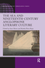 The Sea and Nineteenth-Century Anglophone Literary Culture Cover Image