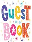Guest Book: For Events, Wedding, Birthday, Anniversary and many more.Guest Book Cover Image