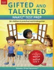 Gifted and Talented NNAT2 Test Prep - Level A: Test preparation NNAT2 Level A; Workbook and practice test for children in kindergarten/preschool Cover Image