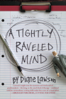 A Tightly Raveled Mind Cover Image