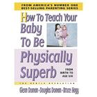 How to Teach Your Baby to Be Physically Superb Cover Image