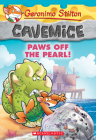Paws Off the Pearl! (Geronimo Stilton Cavemice #12) Cover Image