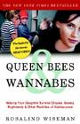 Queen Bees & Wannabes: Helping Your Daughter Survive Cliques, Gossip, Boyfriends & Other Realities of Adolescence Cover Image