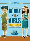 Bobby vs. Girls (Accidentally) Cover Image