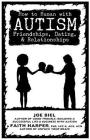 How to Human with Autism: Friendships, Dating, & Relationships Cover Image